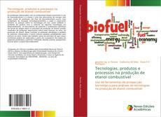 Borítókép a  Tecnologias, produtos e processos na produção de etanol combustível - hoz
