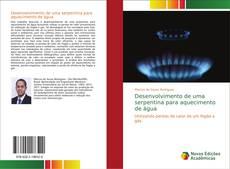 Bookcover of Desenvolvimento de uma serpentina para aquecimento de água