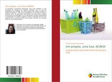 Buchcover von Um projeto, uma luta: ACREVI