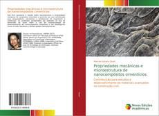 Обложка Propriedades mecânicas e microestrutura de nanocompósitos cimentícios
