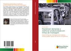 Couverture de Flexibilizar demanda e melhorar produtividade em linhas de montagem
