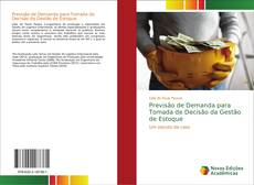Bookcover of Previsão de Demanda para Tomada de Decisão da Gestão de Estoque