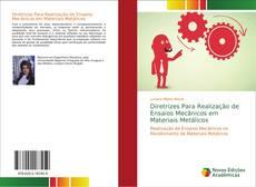 Portada del libro de Diretrizes Para Realização de Ensaios Mecânicos em Materiais Metálicos