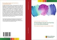 Capa do livro de A Estratégia Saúde da Família e a Intersetorialidade
