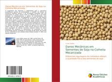Обложка Danos Mecânicos em Sementes de Soja na Colheita Mecanizada