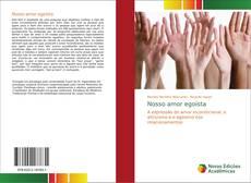 Bookcover of Nosso amor egoísta