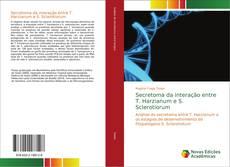 Capa do livro de Secretoma da interação entre T. Harzianum e S. Sclerotiorum