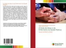 Capa do livro de A Visão do Idoso e do Enfermeiro na Saúde Pública