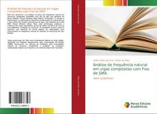 Bookcover of Análise de frequência natural em vigas compósitas com Fios de SMA