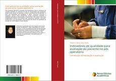 Capa do livro de Indicadores de qualidade para avaliação do paciente no pós operatório