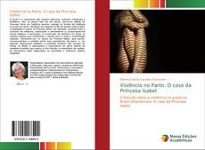 Bookcover of Violência no Parto: O caso da Princesa Isabel