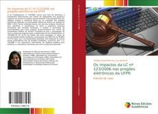 Os impactos da LC nº 123/2006 nos pregões eletrônicos da UFPR kitap kapağı