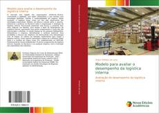 Bookcover of Modelo para avaliar o desempenho da logística interna