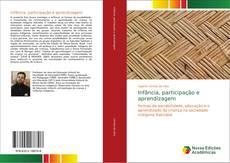 Bookcover of Infância, participação e aprendizagem