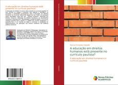 Bookcover of A educação em direitos humanos está presente no currículo paulista?