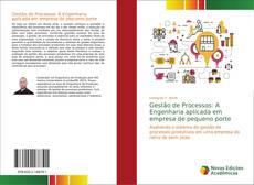 Capa do livro de Gestão de Processos: A Engenharia aplicada em empresa de pequeno porte