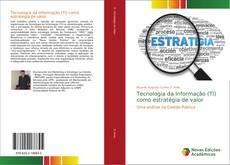 Bookcover of Tecnologia da Informação (TI) como estratégia de valor
