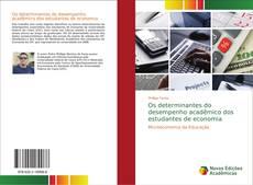 Capa do livro de Os determinantes do desempenho acadêmico dos estudantes de economia