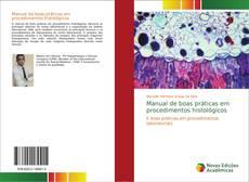 Bookcover of Manual de boas práticas em procedimentos histológicos