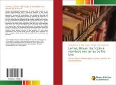 Portada del libro de Lemos, Gilvan: da ficção à realidade nas terras do Rio Una