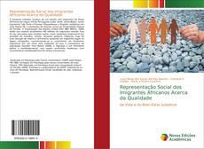 Buchcover von Representação Social dos Imigrantes Africanos Acerca da Qualidade