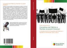 Обложка Conselhos de Fábrica e Partido no jovem Gramsci