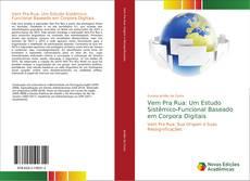 Bookcover of Vem Pra Rua: Um Estudo Sistêmico-Funcional Baseado em Corpora Digitais