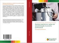 Capa do livro de Resíduo eletrônico: ações de sensibilização no ensino profissional