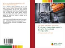 Bookcover of A cultura intraempreendedora em uma farmácia de manipulação
