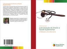 Capa do livro de Judicialização do Direito à Saúde Suplementar