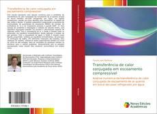 Capa do livro de Transferência de calor conjugada em escoamento compressível