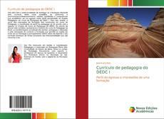 Couverture de Currículo de pedagogia do DEDC I