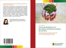 Bookcover of Controle Biológico em Eucalipto utilizando psilídeo de concha