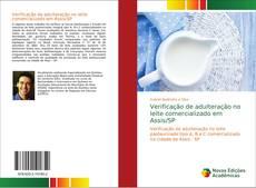 Bookcover of Verificação de adulteração no leite comercializado em Assis/SP