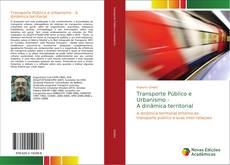 Bookcover of Transporte Público e Urbanismo - A dinâmica territorial