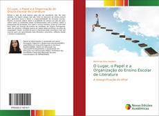 Portada del libro de O Lugar, o Papel e a Organização do Ensino Escolar de Literatura