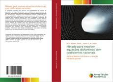 Método para resolver equações diofantinas com coeficientes racionais的封面