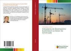 Capa do livro de Indicadores de Desempenho Sustentável no Sector da Construção