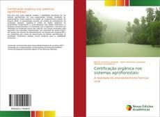 Capa do livro de Certificação orgânica nos sistemas agroflorestais: