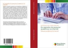 Capa do livro de Os segredos da pesquisa acadêmica na internet