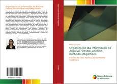 Bookcover of Organização da Informação do Arquivo Pessoal,António Barbedo Magalhães