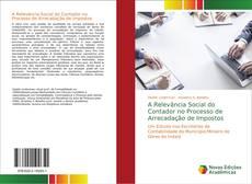 Capa do livro de A Relevância Social do Contador no Processo de Arrecadação de Impostos