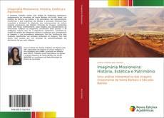 Couverture de Imaginária Missioneira: História, Estética e Patrimônio