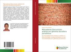 Bookcover of Marcadores Discursivos: análise em gêneros da esfera jornalística