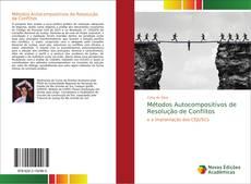 Métodos Autocompositivos de Resolução de Conflitos kitap kapağı