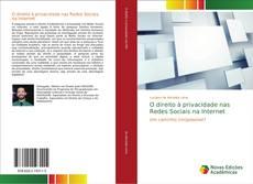 Bookcover of O direito à privacidade nas Redes Sociais na Internet