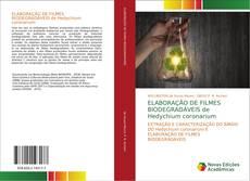 Buchcover von ELABORAÇÃO DE FILMES BIODEGRADÁVEIS de Hedychium coronarium