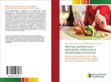 Buchcover von Moringa oleifera Lam.: aplicações medicinais e composição nutricional
