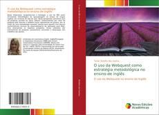 Bookcover of O uso da Webquest como estratégia metodológica no ensino de inglês
