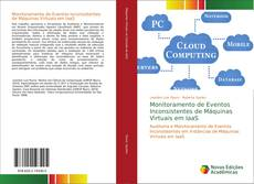 Bookcover of Monitoramento de Eventos Inconsistentes de Máquinas Virtuais em IaaS